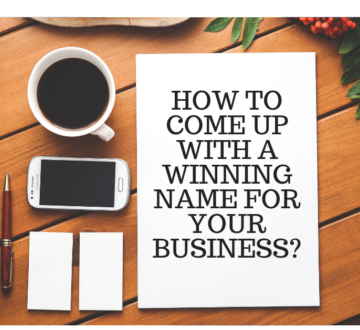 How to Come Up With a Winning Name for Your Business?